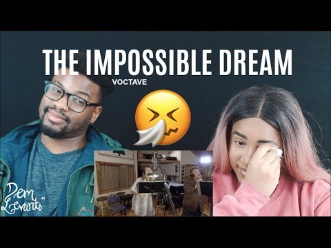 Voctave - The Impossible Dream| REACTION