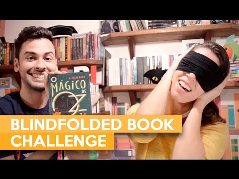 BLINDFOLDED BOOK CHALLENGE | Admirável Leitor