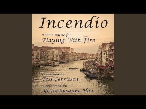 Incendio (Theme Music for Playing with Fire)