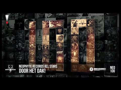 Neophyte Records All Stars - Door het dak!