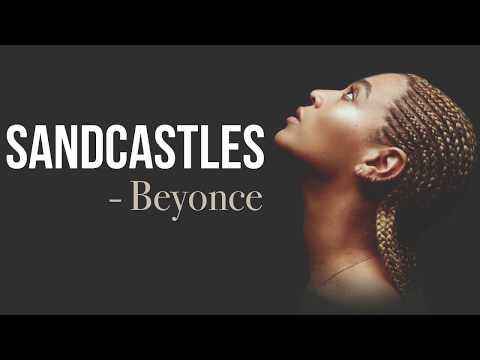 Beyonce - Sandcastles [Full HD] lyrics