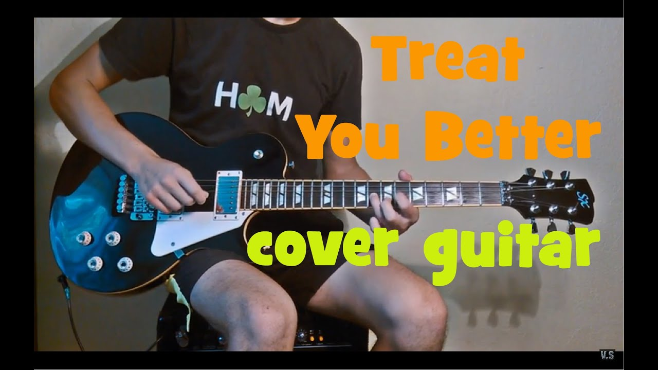 Shawn Mendes – Treat You Better cover guitar electric