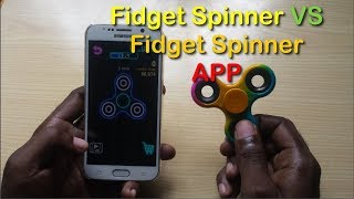 Comparing Fidget Spinner App to the real world Fidget Spinner to see how they compare. Will the App stack up to the real deal? find out right now.