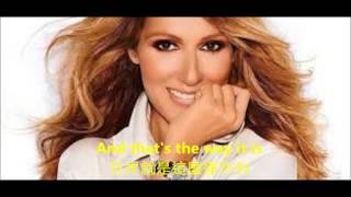 Video Celine Dion That's The Way It Is 中英字幕 MP3, 3GP, MP4, WEBM, AVI, FLV Juli 2018