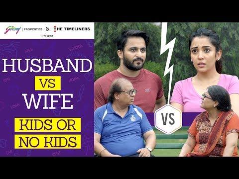 Husband vs Wife - Kids Or No Kids  The Timeliners  Ft. Barkha Singh & Veer Rajwant Singh