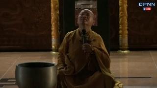 TT. Thích Nhật Từ hướng dẫn thiền Vipassana sau thời tụng kinh sáng Ngày 07-06-2018