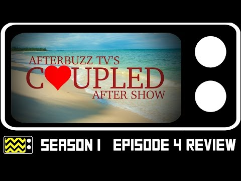 Coupled Season 1 Episode 4 Review W/Alicia Blanco & Lindsey Tuer | AfterBuzz TV
