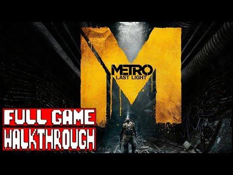 Metro Last Light Redux FULL Game Gameplay Walkthrough - No Commentary