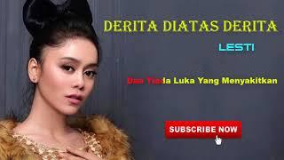 Lesti - Derita Diatas Derita - Audio + lirik