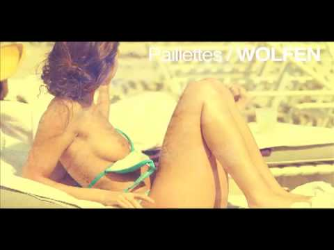 WOLFEN - Paillettes (Original Mix)