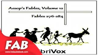 Aesop's Fables, Volume 12 Fables 276 284 Full Audiobook by V. S. Vernon JONES by Satire