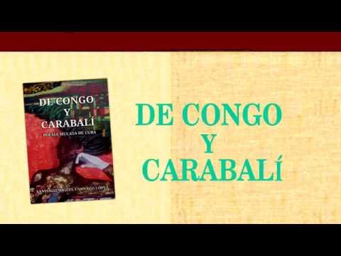Presentación del libro: De Congo y Carabalí
