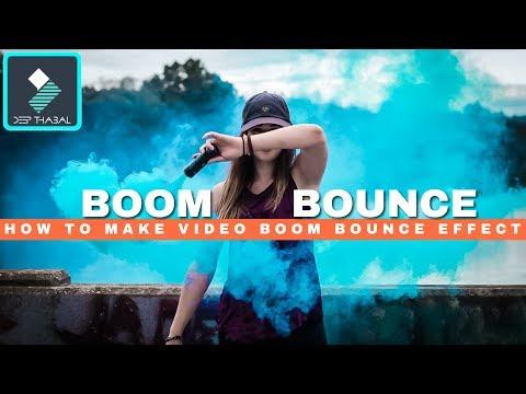 WONDERSHARE FILMORA | HOW TO MAKE VIDEO BOOM | VIDEO BOUNCE EFFECT | TUTORIAL [HINDI] DEEP THABAL !
