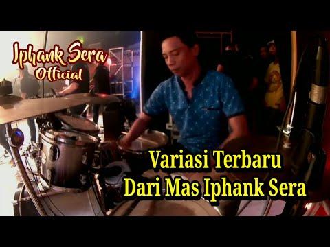 Download Video Variasi Terbaru Mas Iphank Sera Live 2018