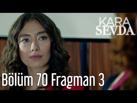 Kara Sevda 70. Bölüm 3. Fragmanı