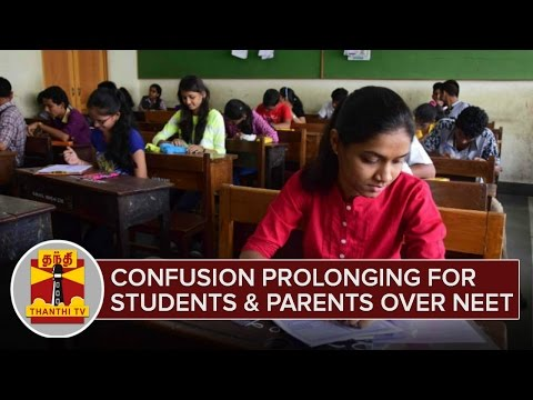 Confusion-prolonging-for-Students-and-Parents-over-NEET-Thanthi-TV