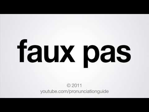 How To Pronounce Faux Pas