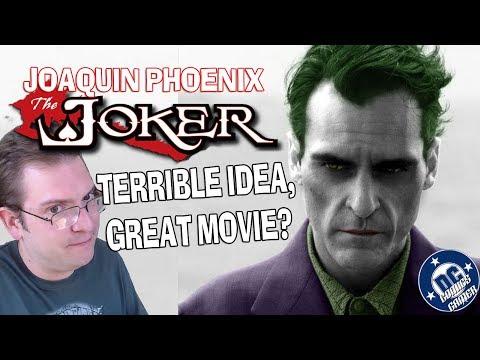 Joaquin Phoenix JOKER - Terrible Idea, but could be Great?!