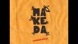 Makeda Connexion - Wake up