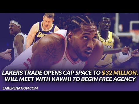 Video: Breaking News: Lakers Trade Opens Up Cap Space to $32 Million, Will Have Meeting w/ Kawhi