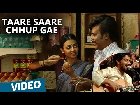 Kabali Hindi Songs Taare Saare Chhup Gae Song Rajinikanth