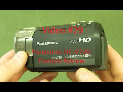 New Video Camera Review - Panasonic HC-V720 --- Video #29