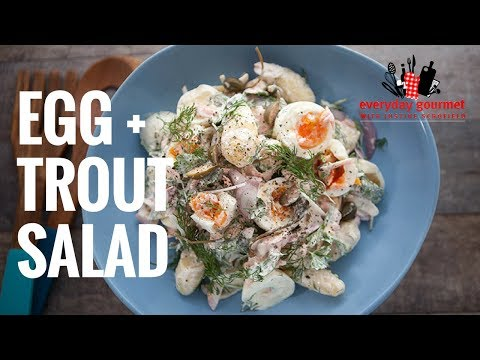 Egg and Trout Salad – Sunny Queen | Everyday Gourmet S6 E85