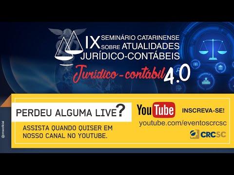 IX Seminário Catarinense Sobre Atualidades Jurídico-Contábeis: Jurídico-Contábil 4.0