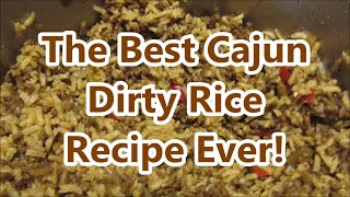 How to make Authentic Cajun Dirty Rice by Louisiana Cajun Recipes