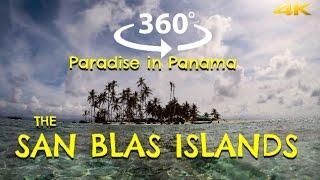 Paradise in Panama: The San Blas Islands