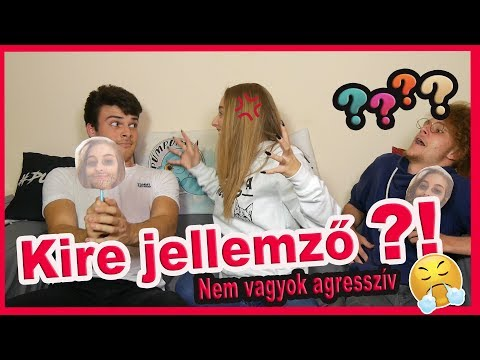 Video KIRE JELLEMZŐ?! - NEM VAGYOK AGRESSZÍV! download in MP3, 3GP, MP4, WEBM, AVI, FLV January 2017