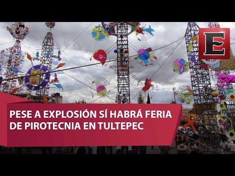 Pese a explosión habrá feria de pirotecnia en Tultepec