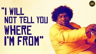 "Video ""I will not tell you where I'm from"" 