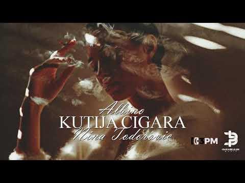 Kutija Cigara - Albino x Nina Todorović - nova pesma, tekst pesme i tv spot