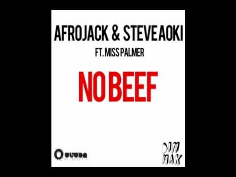 Afrojack & Steve Aoki feat. Miss Palmer - No Beef (AUDIO)