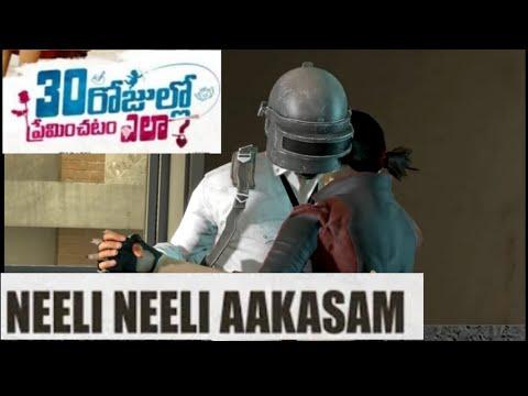 Video #pubg#versionNeeli Neeli Aakasam Full Video Song - 30 Rojullo Preminchadam Ela | Pradeep Machiraju | download in MP3, 3GP, MP4, WEBM, AVI, FLV January 2017