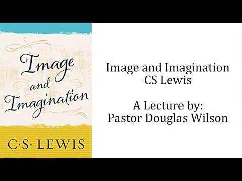 CS Lewis: Image and Imagination