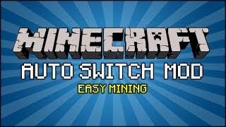 Minecraft Mod - Auto Switch Mod