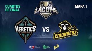 Team Heretics VS Emonkeyz Club - Copa El Corte Inglés - Cuartos de Final - Mapa 1