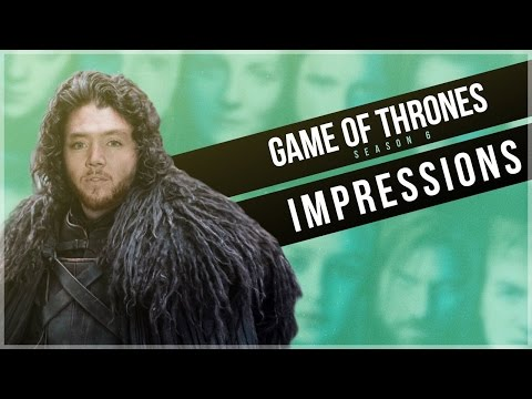 SpotOn Impressions of Game of Thrones Season 6