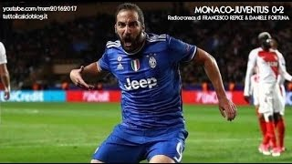 Video MONACO-JUVENTUS 0-2 - Radiocronaca di Francesco Repice & Daniele Fortuna (3/5/2017) da Rai Radio 1 MP3, 3GP, MP4, WEBM, AVI, FLV Juni 2017