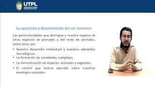 UTPL LA APARICIÓN Y DISEMINACIÓN DEL SER HUMANO [(INTRODUCCIÓN A LAS CIENCIAS AMBIENTALES)]