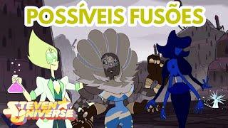 Steven Universo- Possíveis Fusões #50(Fan fusions)