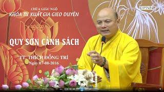 Quy Sơn Cảnh Sách - TT. Thích Đồng Trí
