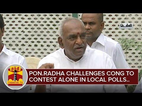 Pon-Radhakrishnan-challenges-Congress-to-contest-alone-in-Local-Body-Polls-Thanthi-TV