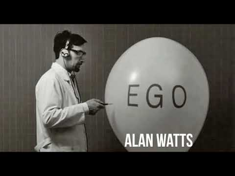Alan Watts: Closer Examination of the Ego