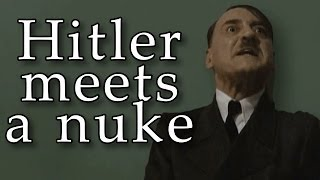 Hitler meets the nuclear bomb