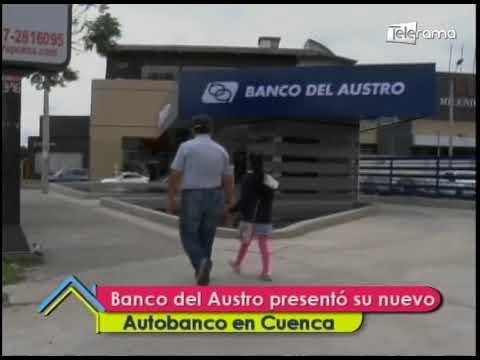 Banco del Austro presentó su nuevo autobanco en Cuenca