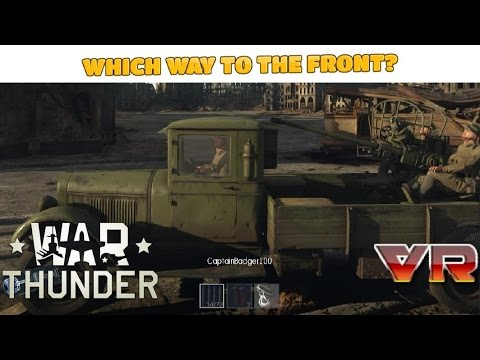 War Thunder [Ep.190]: Which Way to the Front?