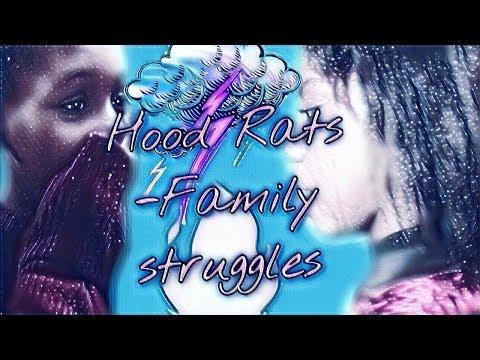 Hood Rats 2-Family Struggles-